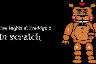 Five Nights at Freddy's 2 SCRATCH EDITION (By: Dogey_DB)