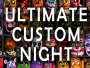 FNAF Ultimate Custom Night Free Download