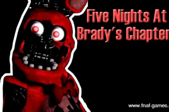 Five Nights At Bradys Chapter 1
