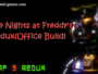 Fnaf 3 Redux(Office Build)