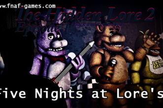 Five Nights at Lores