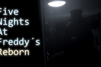 Five Night's at Freddy's Reborn